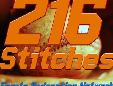 216 Stitches A Baseball Podcast Sports Podcasting Network